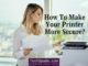 How to make your printer more secure - techspade.com